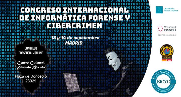 CONGRESO INTERNACIONAL DE INFORMATICA FORENSE Y CIBERCRIMEN