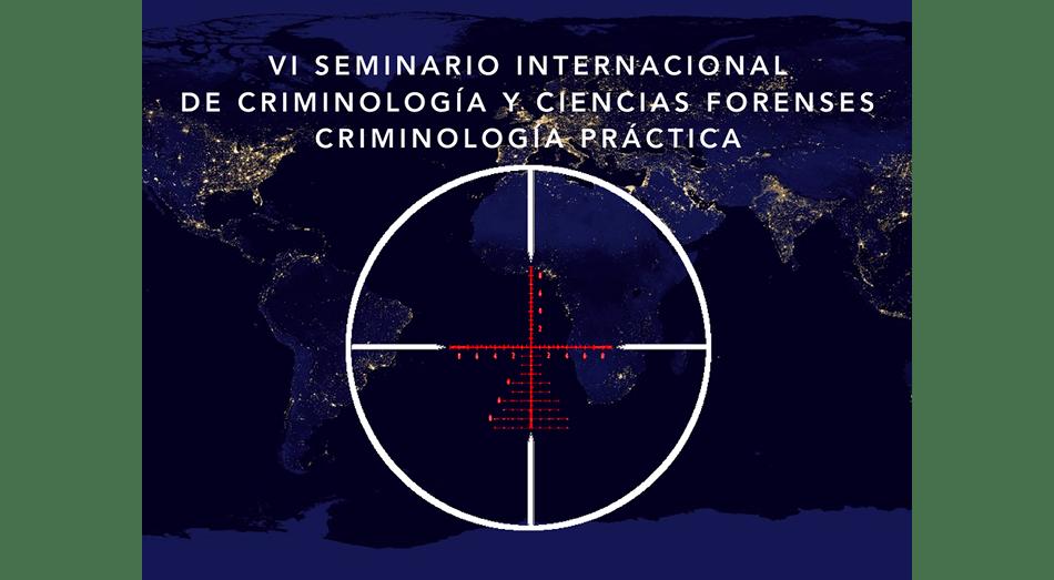 UnionGC colabora en el VI Seminario Internacional de Criminología y Ciencias Forenses