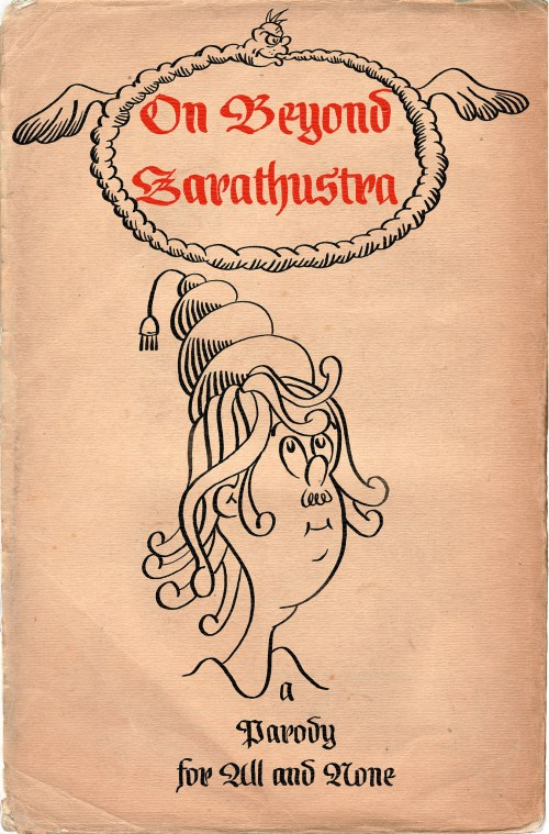 Pages from On Beyond Zarathustra by John Holbo