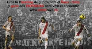 Gana 2 entradas para el Rayo – Celta con Unión Rayo