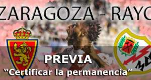 Previa: Zaragoza – Rayo