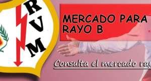 MERCADO Y FICHAJES DEL RAYO B 2017-2018