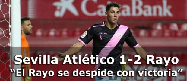 Crónica: Sevilla Atlético 1-2 Rayo