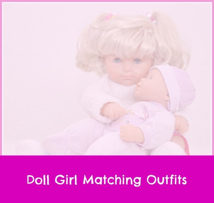 doll girl matching outfits