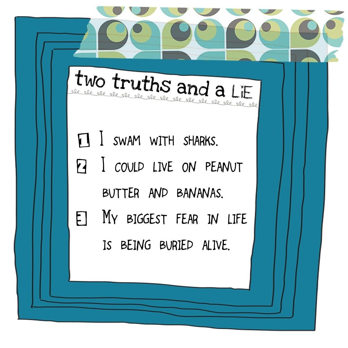 10 Best 2 Truths And A Lie Ideas