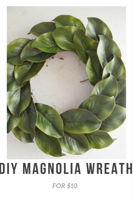 https://www.uniquelytaylormade.com/diy-magnolia-wreath-for-10/