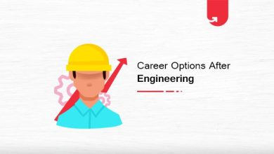 11 Top Career Options After Engineering: What to do after Engineering? [Trending in 2020]