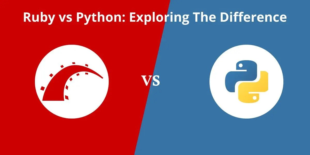 Ruby versus Python: Exploring the Difference