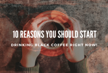 10 Reasons you should Start Drinking Black Coffee Right Now!
