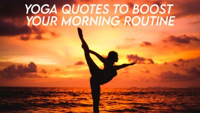 Yoga Quotes To Boost Your Morning Routine