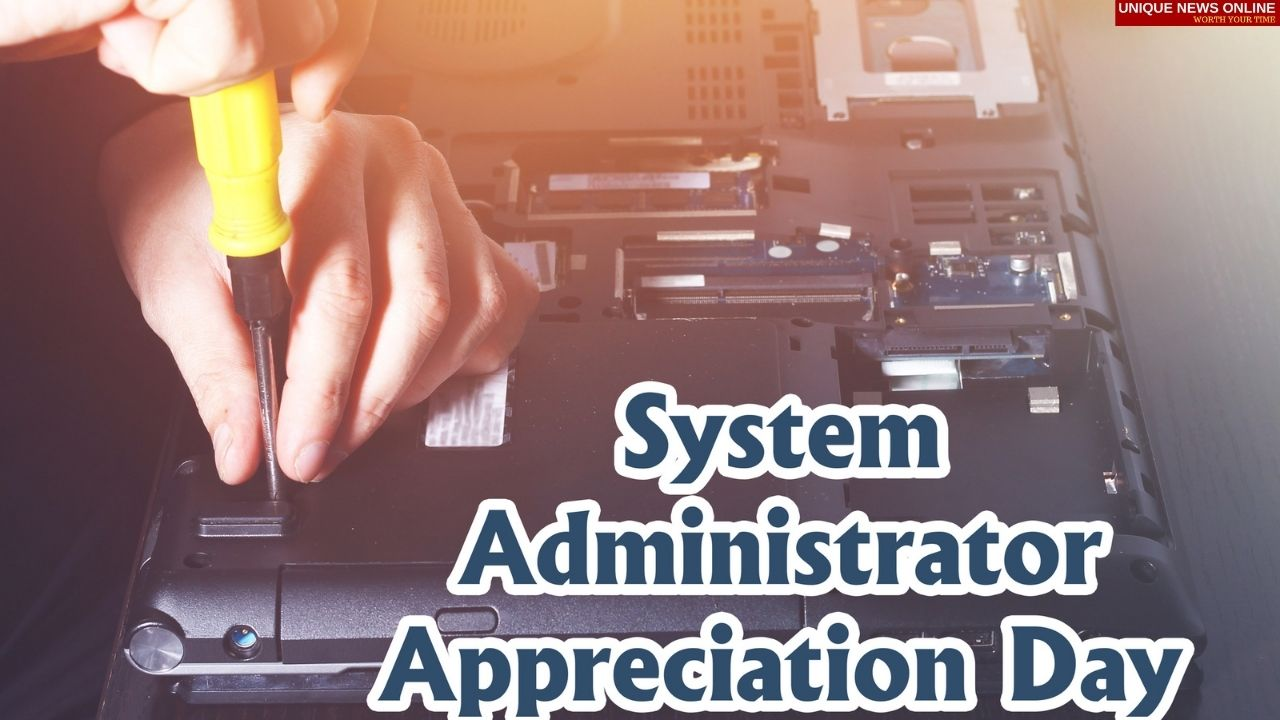 System Administrator Appreciation Day 2021 Quotes and HD Images to show appreciation for the work of sysadmins and other IT workers.