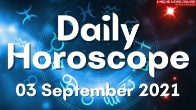 दैनिक कुंडली: 03 सप्टेंबर 2021, मेष, सिंह, कर्क, तुला, वृश्चिक, कन्या आणि इतर राशींसाठी ज्योतिषीय अंदाज पहा #DailyHoroscope