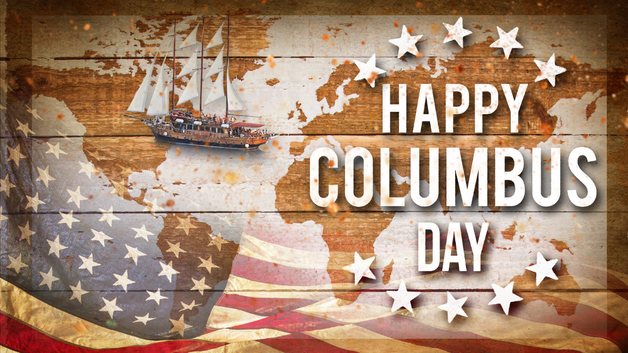 Happy Columbus Day 2021 Quotes, HD Images, Messages, Sayings, Greetings, Meme, and Stickers to Share