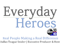Everday Heroes on ABC 33/40 with Dallas Teague