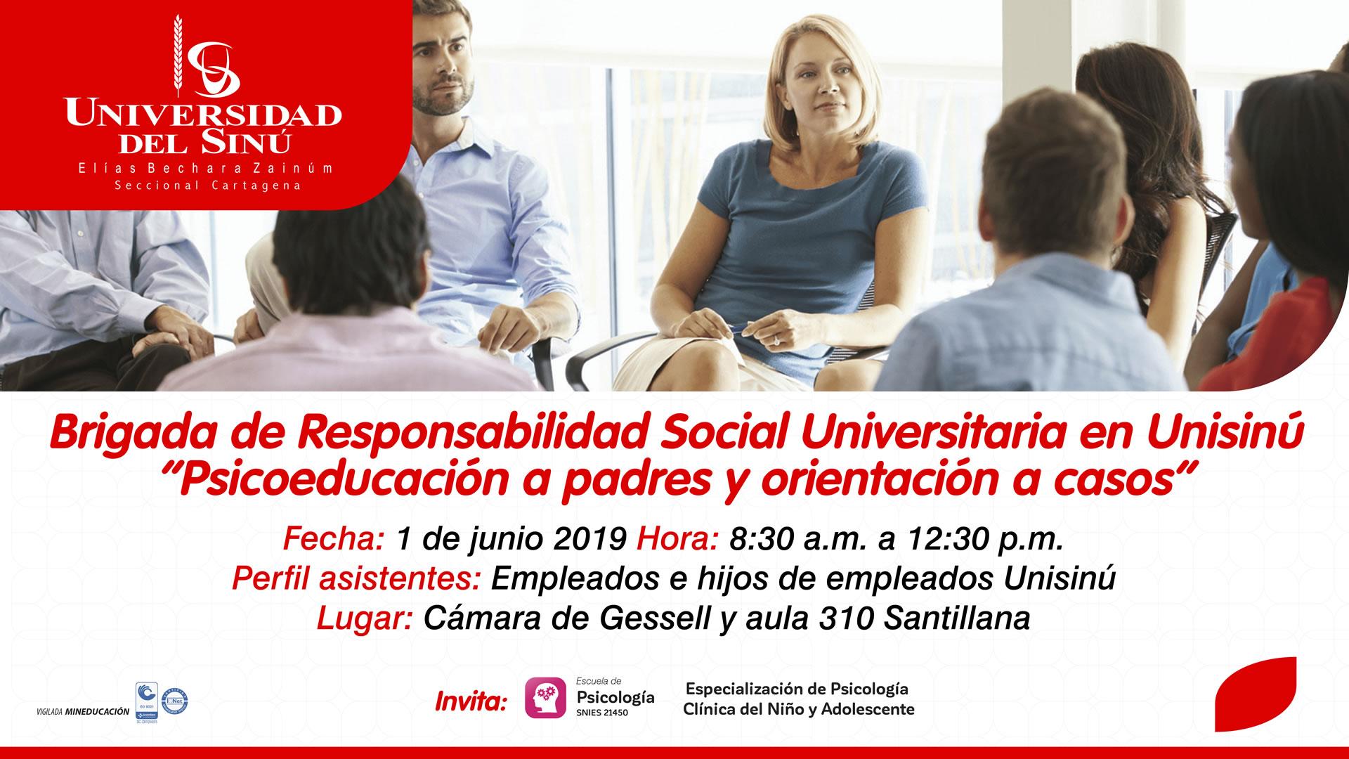 """Brigada de Responsabilidad Social Universitaria en Unisinú """"Psicoeducación a padres y orientación a casos""""_Mesa de trabajo 1"""
