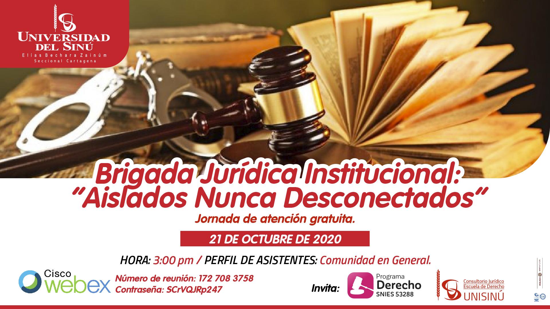 """Brigada Jurídica Institucional- """"Aislados Nunca Desconectados""""_Mesa de trabajo 1 copia (1)"""