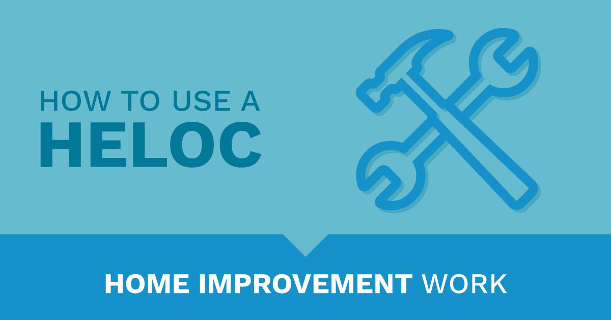 home improvement work HELOC loan