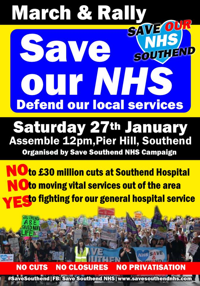 Image of Save Our NHS Southend flyer for march and rally on Saturday 27 January 2018. Assemble at 12pm at Pier Hill, Southend-on-Sea.