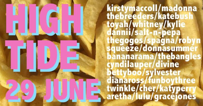 "Announcement graphic reading: ""High Tide 29 June"" alongside a list of disco, Euro trash, art rock and dance pop artists."