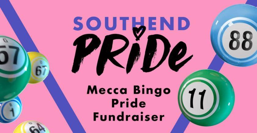 """Announcement graphic reading: """"Southend Pride Mecca Bingo Fundraiser."""""""