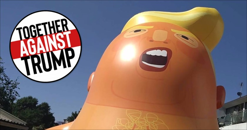 """Photograph showing Baby Trump, a balloon huge effigy of the US president, overlaid with """"TOGETHER AGAINST TRUMP"""" logo."""