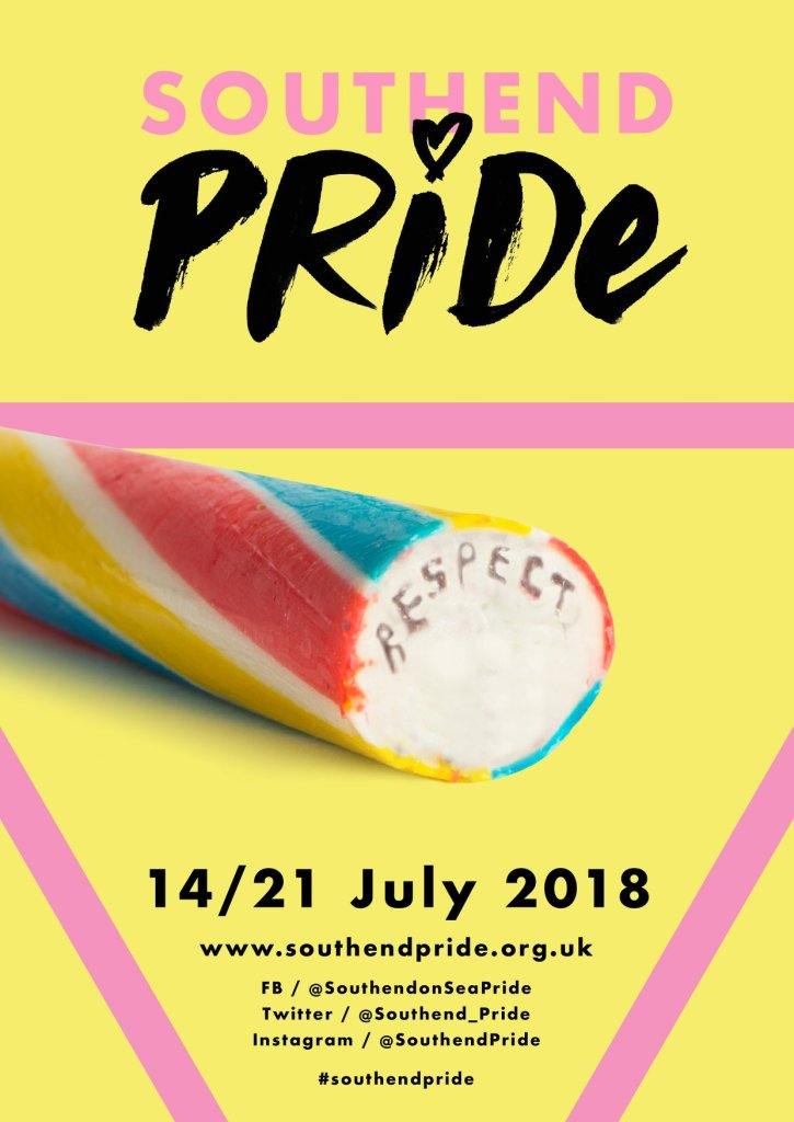 "Southend Pride poster showing a stick of rock with RESPECT lettering embedded throughout the length. The poster text reads: ""Southend Pride 14–21 July 2018"" which appears above associated web and social media addresses. These addresses are repeated in the accompanying posts."