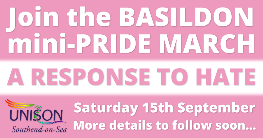 "Announcement graphic reading:  ""Join the BASILDON mini-PRIDE MARCH – A RESPONSE TO HATE – Saturday 15th September – More details to follow soon..."""