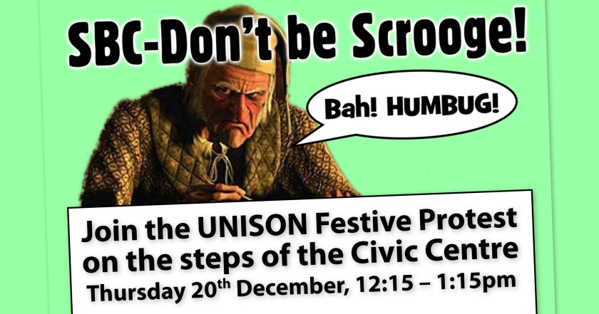 """Announcement graphic reading: """"Southend Borough Council – Don't be Scrooge! Join the UNISON Festive Protest on the steps of the Civic Centre – Thursday 20th December, 12:15 – 1:15pm"""""""