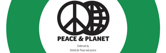Peace and Planet Endorsed by United for Peace and Justice