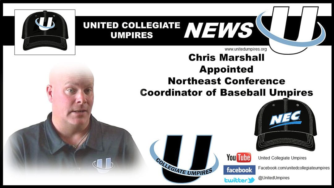 Marshall Appointed Northeast Conference Coordinator of Umpires