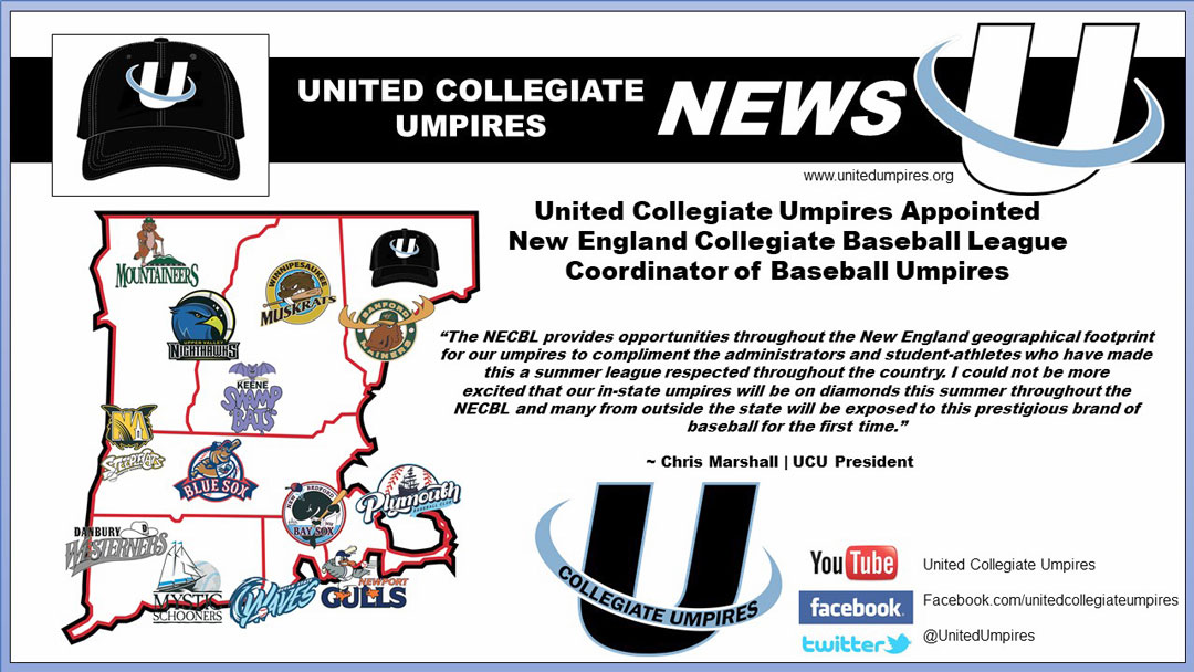 United Collegiate Umpires Appointed New England Collegiate Baseball League Coordinator of Baseball Umpires