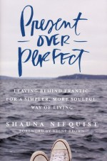 """Minister's Book Group: """"Present Over Perfect"""""""