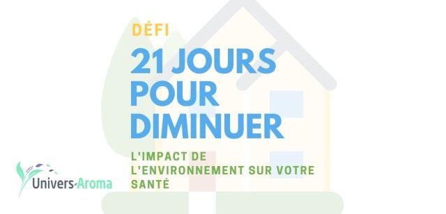 21 jours pour diminuer l'impact de l'environnement sur votre santé