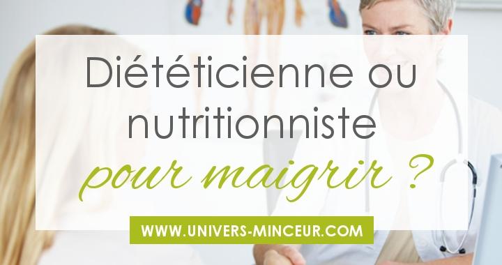 dieteticienne ou nutritionniste pour maigrir