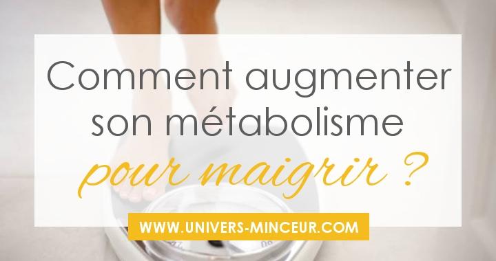 augmenter son metabolisme
