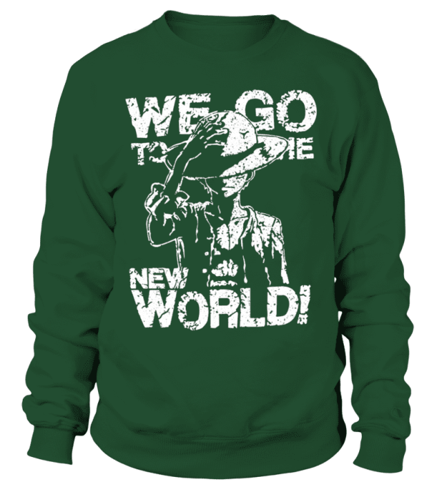 Sweat Classique One Piece We Go To The New World