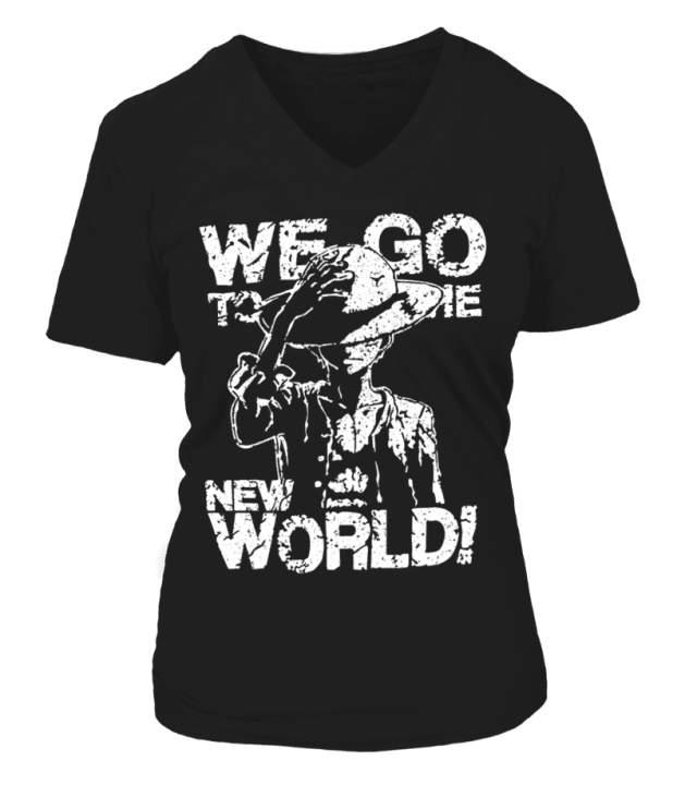 T Shirt Femme One Piece Luffy We Go To The New World
