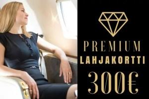PREMIUM Lahjakortti 300€