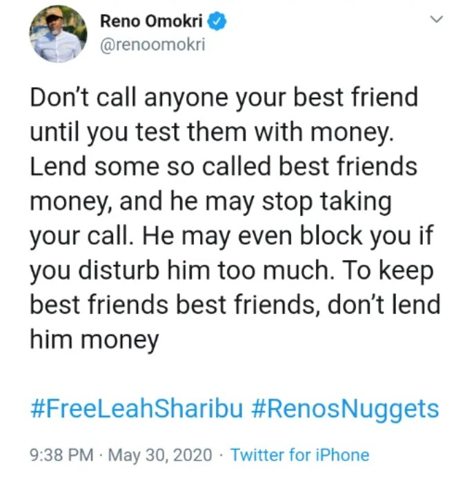 """IMG_20200531_234026_933 """"Don't call anyone your best friend until you test them with money"""" – Reno Omokri"""