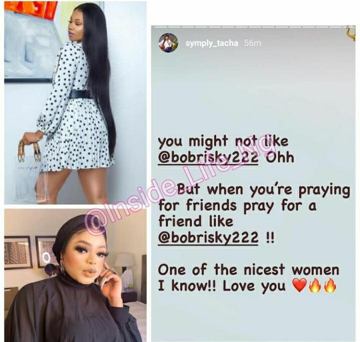 81d636f5-c0e2-46d7-a226-ba4253b7d7b0 You Might Not Like Bobrisky But She's One Of The Nicest Women I Know – Tacha Hails Bobrisky