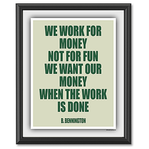 We-Work-for-Money