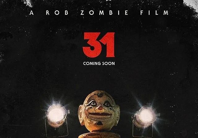 La promessa di un bel pò di sangue nel primo poster di 31, il nuovo horror di Rob Zombie
