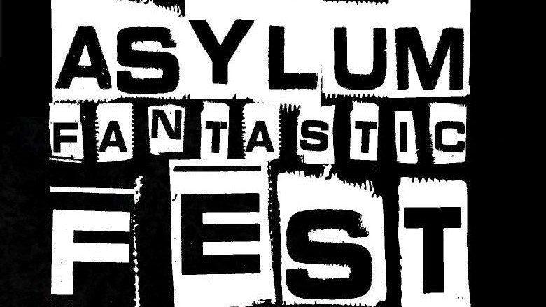 Al via l'Asylum Fantastic Fest dal 9 al 12 maggio, ecco il programma completo