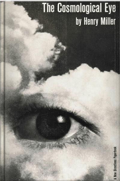 b-henry-miller-the-cosmological-eye
