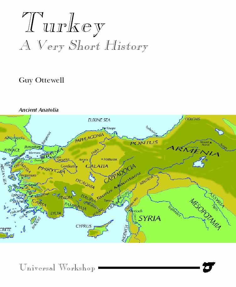 Turkey: a Very Short History