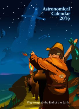 Astronomical Calendar 2016 cover picture: Pilgrimage to the End of the Earth