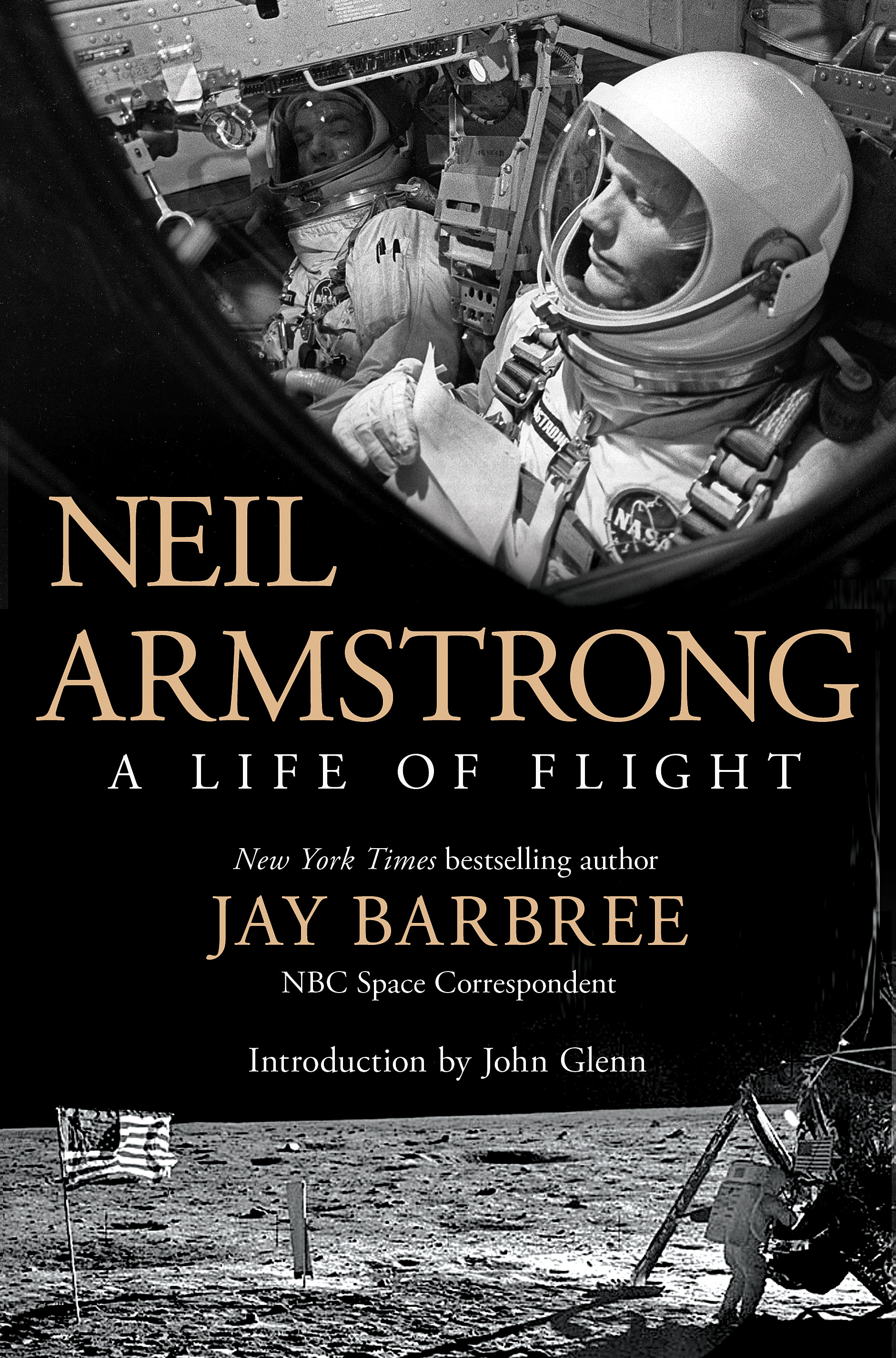 Book Review: Neil Armstrong – A Life of Flight by Jay Barbree