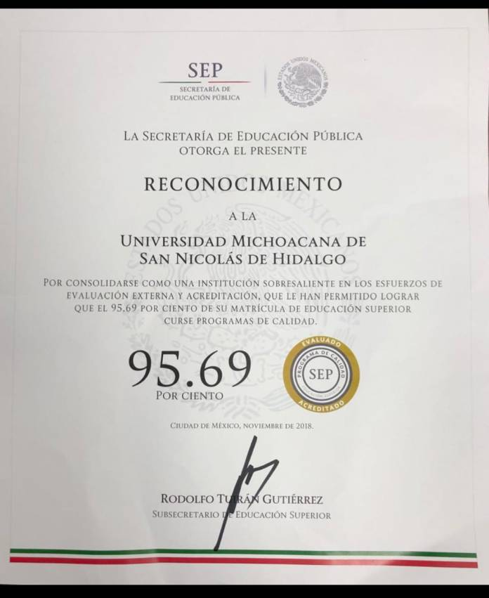 En 2018, la UMSNH, alcanzó el reconocimiento con un 95.69 % de programas de licenciatura de calidad por la SEP