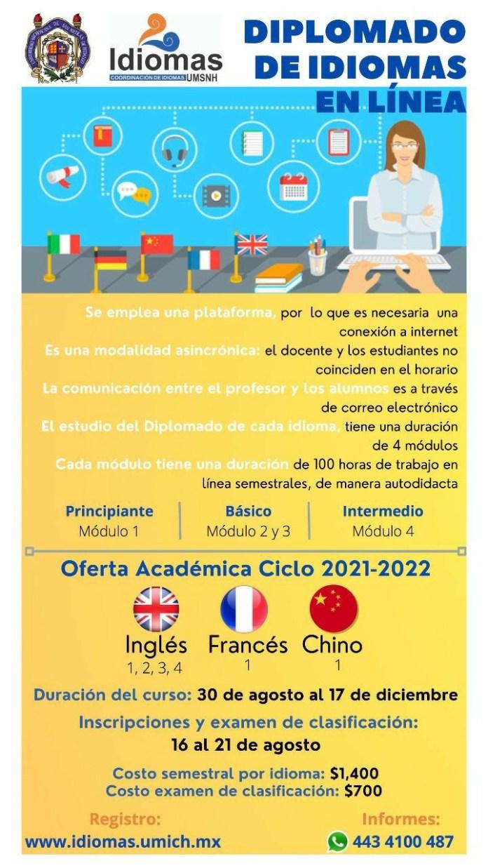El departamento de idiomas de la Universidad Michoacana, mantiene abiertas diferentes opciones para el estudio del idioma inglés, tanto en cursos como diplomados, ya sea para estudiantes o profesores.
