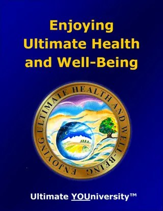 Enjoying Ultimate Health and Well-Being - Bundle Offer